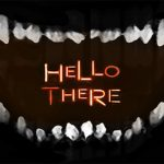 HELLo tHERE – A Psychological Thriller